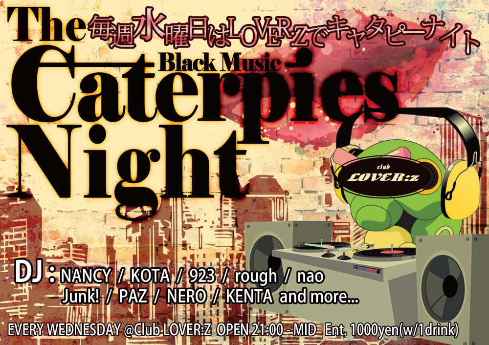 The Caterpies Night @ Club LOVER:Z